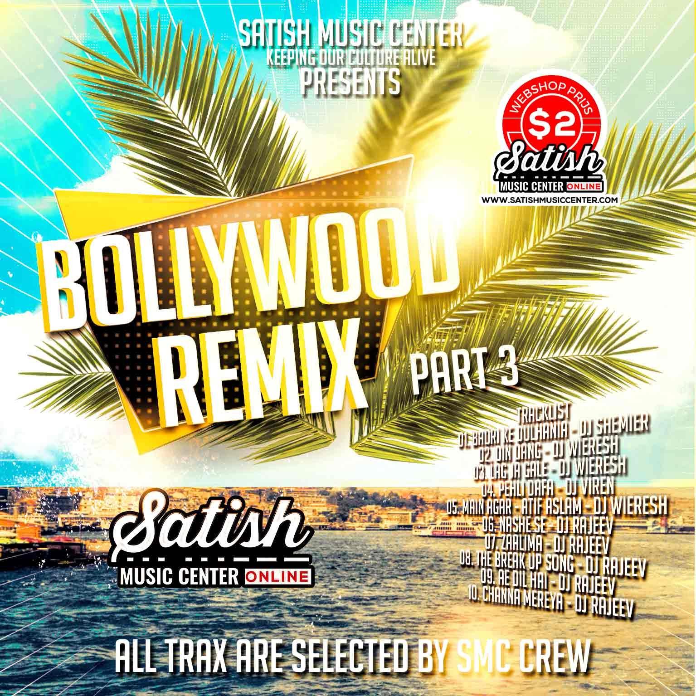Bollywood Remix Part 3 | 2017